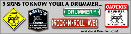 Drummer Signs and Posters